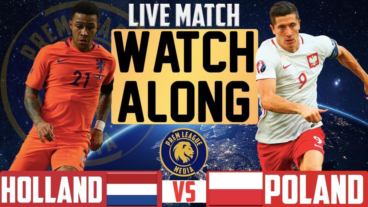 پیش بینی فوتبال هلند لهستان